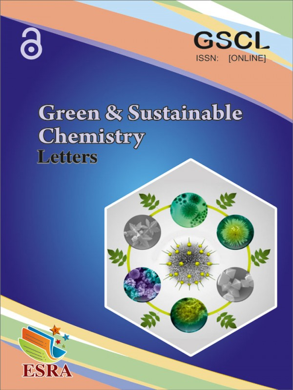 Green and Sustainable Chemistry Letters